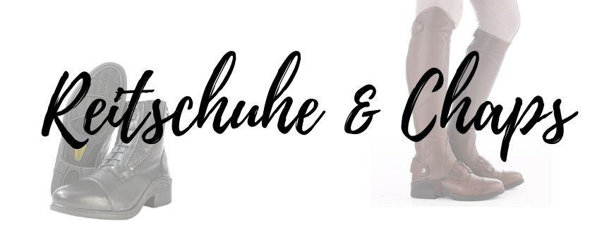 Reitschuhe & Chaps