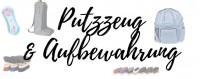 Putzzeug & Aufbewahrung